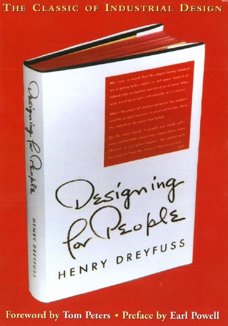 Designing for People Henry Dreyfuss